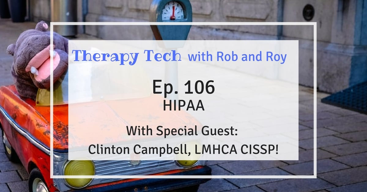 Episode 106 Hipaa Compliance For Mental Health Professionals